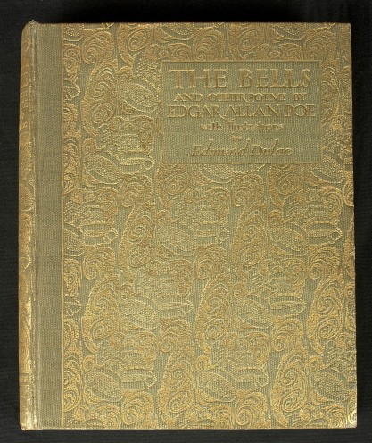 The Bells and other poems by Edgar Allan Poe, with illustrations by Edmund Dulac. Included in sale.