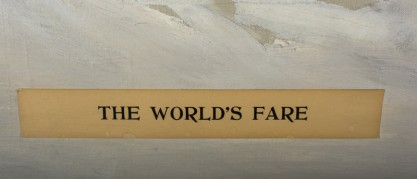 "Applied to canvas paper title of ""The World's Fair"""