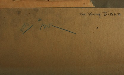 Title of The Young Diana on verso in artists hand
