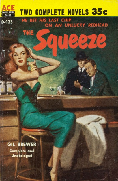"""As published as the cover of Ace Books paperback  """"The Squeeze,"""" included with sale."""