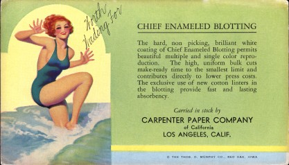 Worth Wading For as issued by The Thos. D. Murphy Calendar Company as an advertising ink blotter (included in sale)